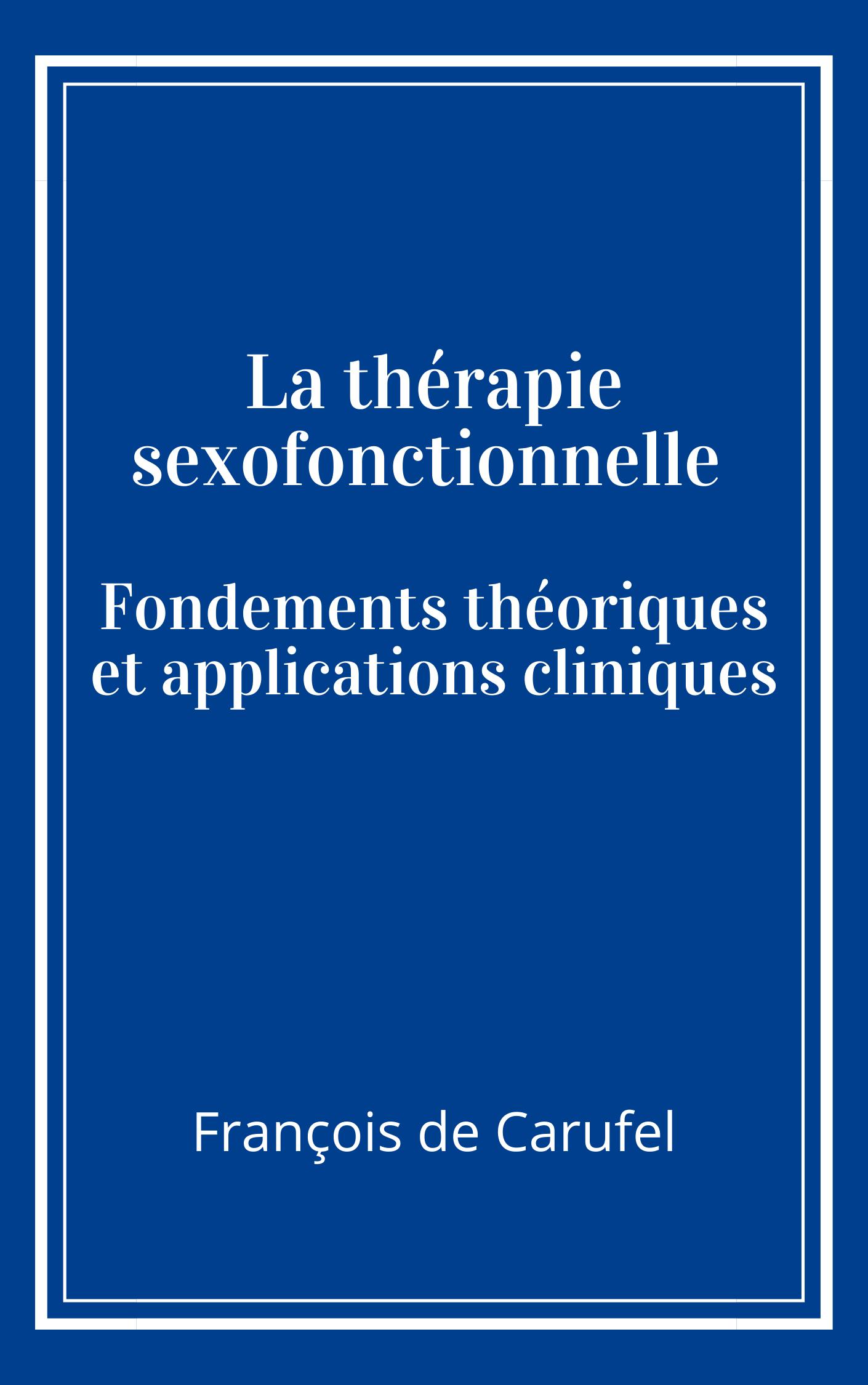 nouveau livre therapie sexofonctionnelle